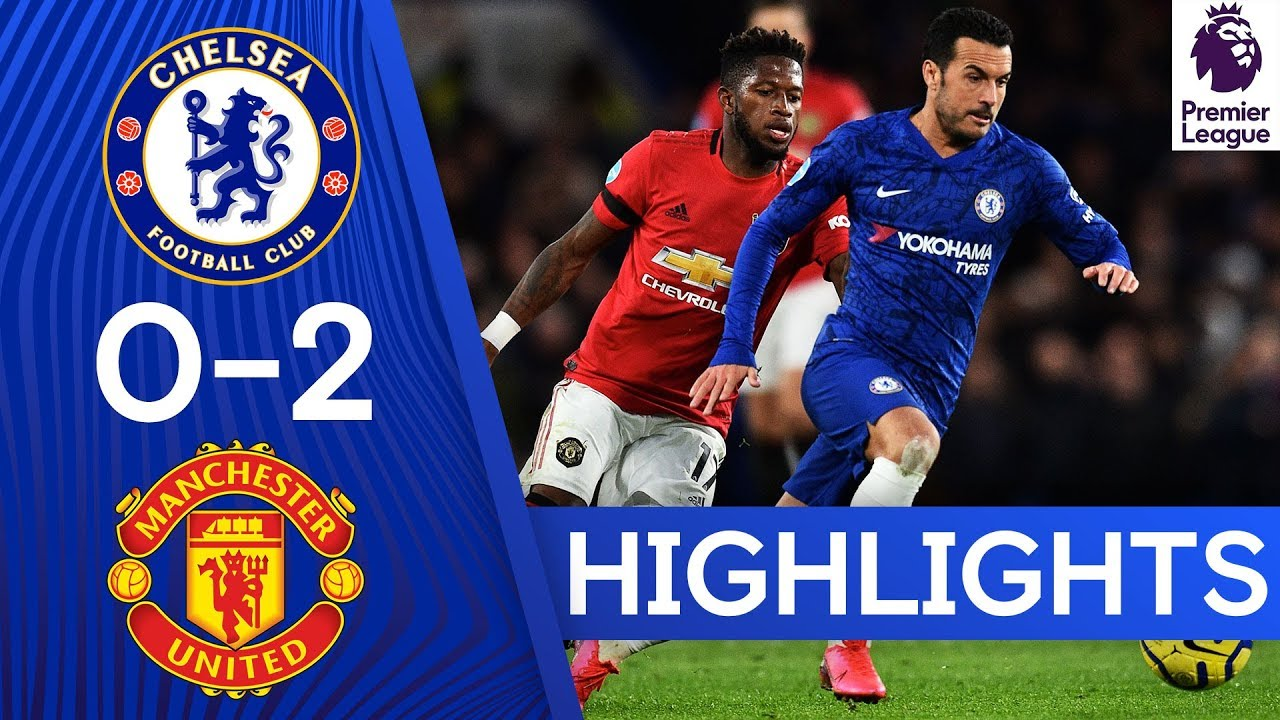 [Video] Chelsea 0-2 Manchester United | Premier League Highlights | @iBrandTV