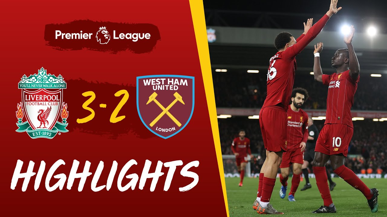 PL Highlights Liverpool 3-2 West Ham